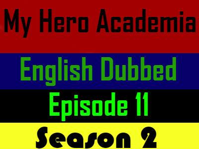My Hero Academia Season 2 Episode 11 English Dubbed