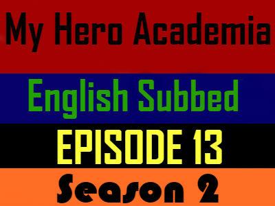 My Hero Academia Season 2 Episode 13 English Subbed