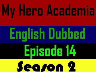 My Hero Academia Season 2 Episode 14 English Dubbed