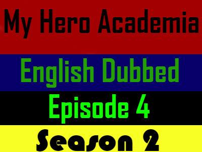 My Hero Academia Season 2 Episode 4 English Dubbed