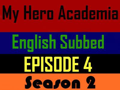 My Hero Academia Season 2 Episode 4 English Subbed