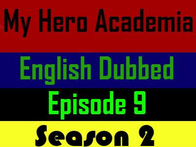 My Hero Academia Season 2 Episode 9 English Dubbed