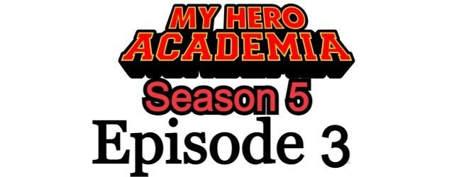 My Hero Academia Season 5 Episode 3 English Dubbed